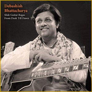 Album - Slide Guitar Ragas From Dusk Till Dawn