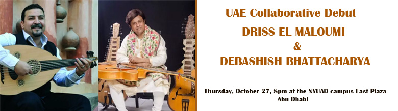 UAE Collaborative Debut - DRISS EL MALOUMI & DEBASHISH BHATTACHARYA