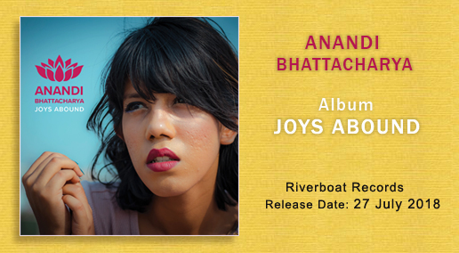 Album - Joys Abound - Anandi Bhattacharya